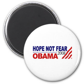 Hope Not Fear Obama 08 Magnet