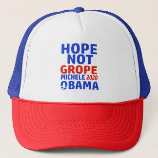 hope not grope Michele 2020 obama Trucker Hat