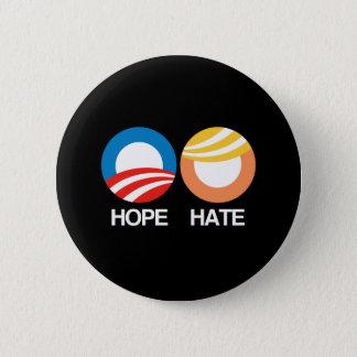 HOPE (Obama) vs. HATE (Trump) Pinback Button