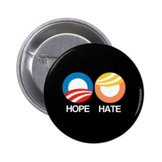 HOPE (Obama) vs. HATE (Trump) Pinback Button