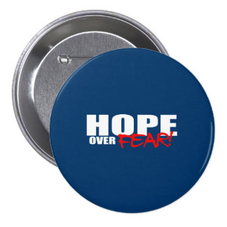 HOPE OVER FEAR BUTTONS