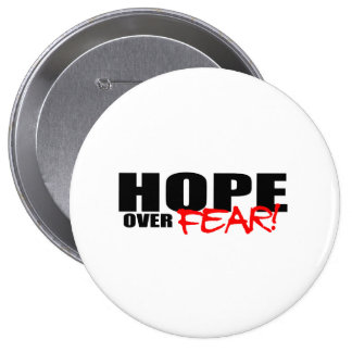 HOPE OVER FEAR PINBACK BUTTON
