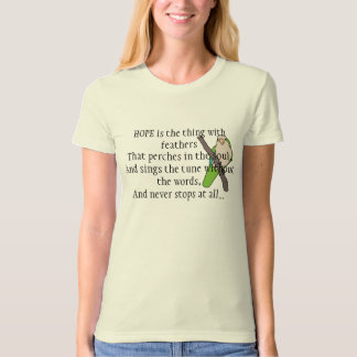 Hope Poem by Emily Dickinson with Quaker Parakeet T Shirts