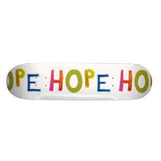 Hope powerful word art colorful fun hopeful unique skateboard deck