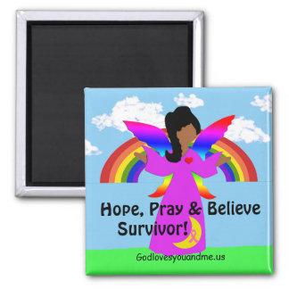 Hope, Pray & Believe Survivor! 2 Inch Square Magnet