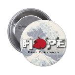HOPE - Pray for Japan Pins