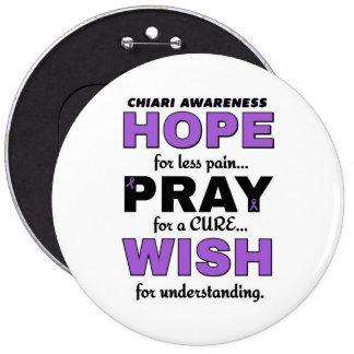 Hope Pray Wish...Chiari Pinback Button