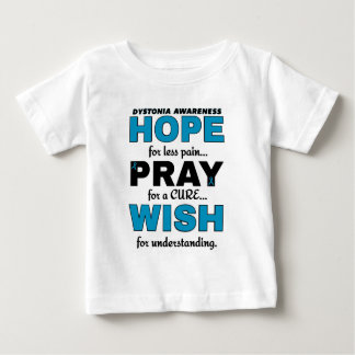 Hope Pray Wish...Dystonia Infant T-shirt