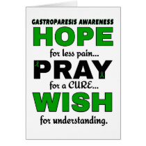 Hope Pray Wish...Gastroparesis Card