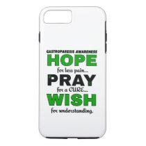 Hope Pray Wish...Gastroparesis iPhone 8 Plus/7 Plus Case