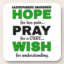 Hope Pray Wish...Gastroparesis Coaster