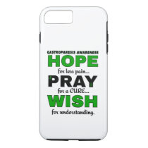 Hope Pray Wish...Gastroparesis iPhone 8 Plus/7 Plus Case