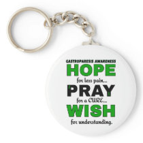 Hope Pray Wish...Gastroparesis Keychain