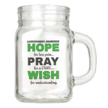 Hope Pray Wish...Gastroparesis Mason Jar
