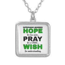 Hope Pray Wish...Gastroparesis Silver Plated Necklace