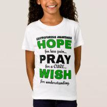 Hope Pray Wish...Gastroparesis T-Shirt