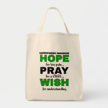 Hope Pray Wish...Gastroparesis Tote Bag