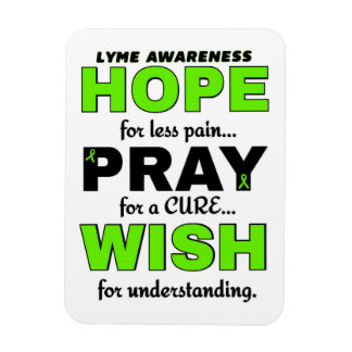 Hope Pray Wish...Lyme Magnet
