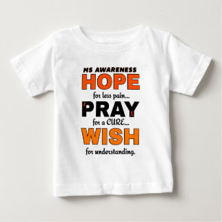 Hope Pray Wish...MS Infant T-shirt