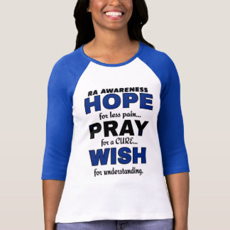 Hope Pray Wish...RA T-Shirt