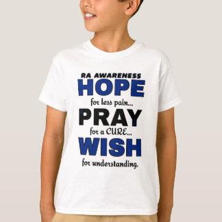 Hope Pray Wish...RA T-Shirt