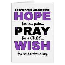 Hope Pray Wish...Sarcoidosis Card