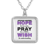Hope Pray Wish...Sarcoidosis Silver Plated Necklace