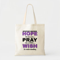 Hope Pray Wish...Sarcoidosis Tote Bag
