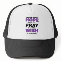 Hope Pray Wish...Sarcoidosis Trucker Hat