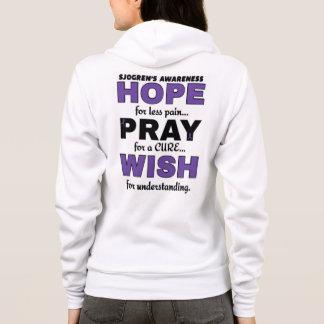 Hope Pray Wish...Sjogren's Hoodie