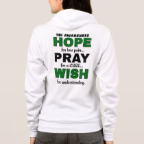 Hope Pray Wish...TBI Hoodie