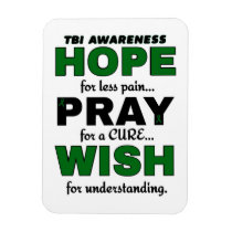 Hope Pray Wish...TBI Magnet