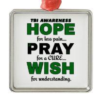 Hope Pray Wish...TBI Metal Ornament