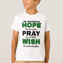 Hope Pray Wish...TBI T-Shirt