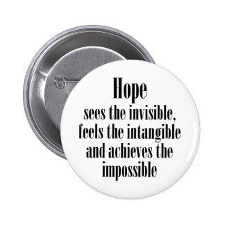 Hope sees the invisible 2 inch round button