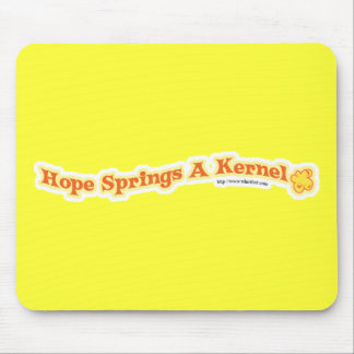 Hope Springs A Kernel Mouse Pad