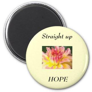Hope Springs Eternal 2 Inch Round Magnet