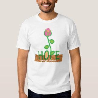 HOPE springs eternal T Shirt