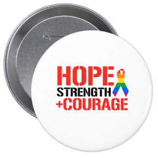Hope, Strength, & Courage Button