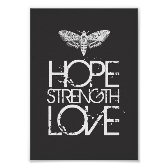 hope strength love poster