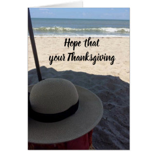 HOPE ***THANKSGIVING** IS LIKE A *DAY AT THE BEACH CARD