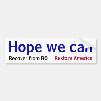 Hope we can Recover from Obama Bumper Sticker