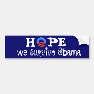 Hope We Survive Obama Bumper Sticker