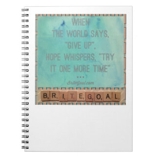 Hope Whispers One More Time Spiral Notebook