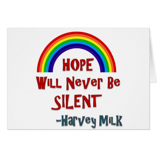 Hope Will Never Be Silent Card