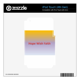 hope wish faith skins for iPod touch 4G