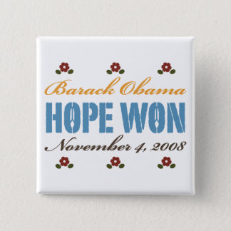 Hope Won Obama Button