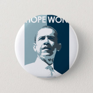 Hope Won Pinback Button