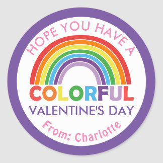 Hope You Have a Colorful Valentine's Day Rainbow Classic Round Sticker