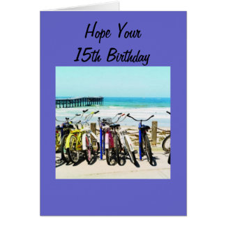 """HOPE YOUR """"15th"""" BIRTHDAY IS MEMORABLE! Card"""